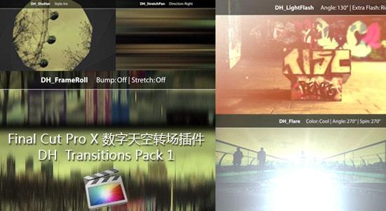 Final Cut Pro X 转场插件 Digital Heaven FCPX Transitions Pack 1