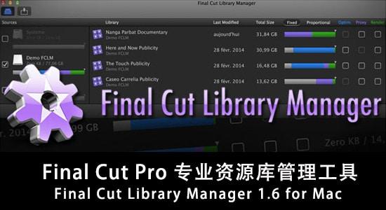 Final Cut Pro 专业资源库管理工具 Final Cut Library Manager 1.6 for Mac