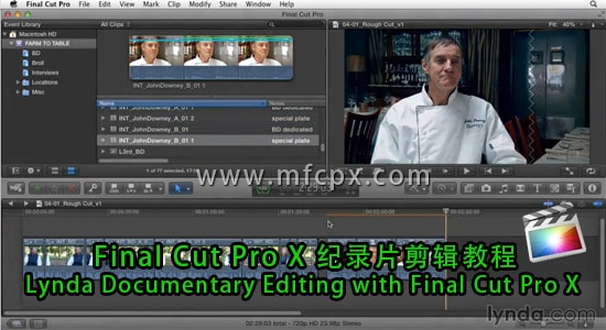 Final Cut Pro X 纪录片剪辑教程 Lynda Documentary Editing with Final Cut Pro X