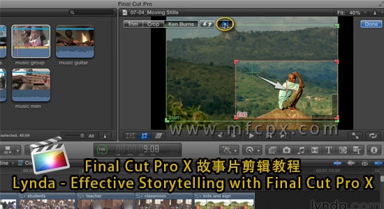 Final Cut Pro X 故事片剪辑教程 Lynda - Effective Storytelling with Final Cut Pro X