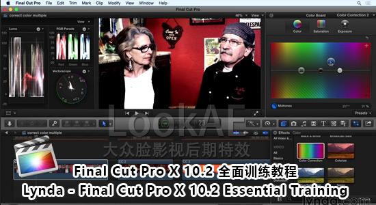 FCPX 10.2 全面训练教程 Lynda - Final Cut Pro X 10.2 Essential Training