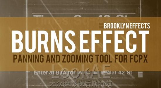 FCPX插件:画面定点局部放大平移效果 Brooklyn Effects - Burns Effect