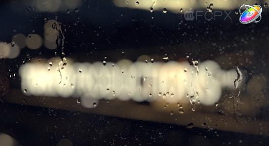 Apple Motion 5 教程:制作玻璃水珠滑落动画特效 Rain on Glass Tutorial