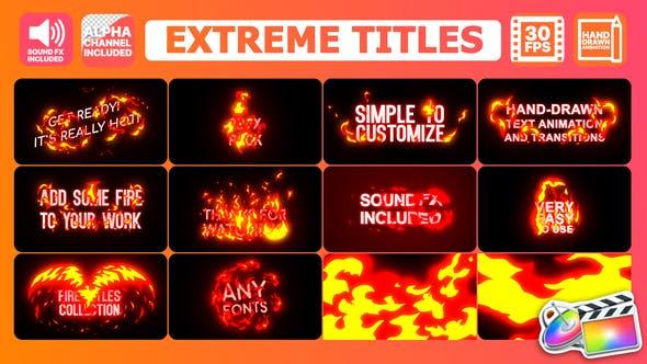 FCPX插件-10个卡通能量火焰燃烧文字标题动画+2个转场 Extreme Titles(含音效) FCPX 插件-第1张