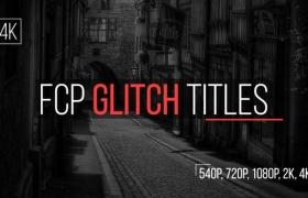 FCPX插件-16种故障干扰文字标题动画 FCP Glitch Titles