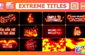 FCPX插件-10个卡通能量火焰燃烧文字标题动画+2个转场 Extreme Titles(含音效)