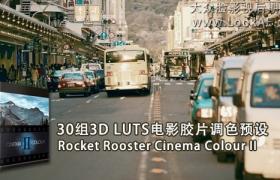 30组 3D LUTs专业电影调色预设 Rocket Rooster Cinema Colour II