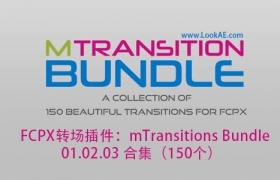 FCPX转场插件:mTransitions Bundle 合集(150个效果)