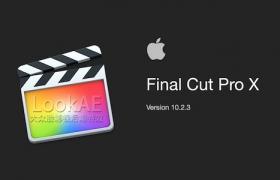 更新:苹果视频剪辑软件 Final Cut Pro X 10.2.3(多国语言-含中文)