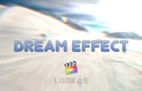 FCPX插件-8组梦境回忆遐想闪回效果 Dream Effect for Final Cut Pro X