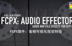 FCPX插件:音频可视化视觉特效工具 PFS – FCPX: Audio Effector