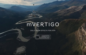FCPX插件-移动轨道摄影车推拉缩放视觉效果 mVertigo