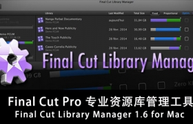 Final Cut Pro ��I�Y�w掠�^去源�旃芾砉ぞ� Final Cut Library Manager 1.6 for Mac
