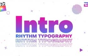 FCPX模板-轻松明快节奏快闪剪辑图文展示介绍开场 Rhythm Typography Intro