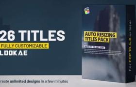 FCPX插件-26个自适应边栏底框文字标题动画 Auto Resizing – Titles Pack