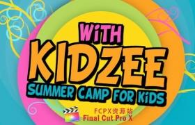 FCPX插件+Motion模板:可爱卡通儿童炫彩图文展示包装片头 Kidzee – Summer Camp for Kids