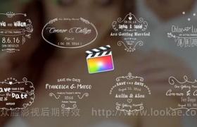 FCPX插件-8种手绘线条婚礼名字日期标题动画 第四季