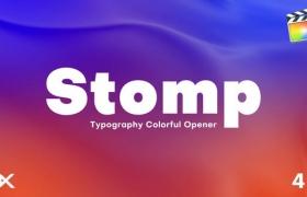 FCPX模板-动感节奏快闪文字标题演示卡点动画片头 Stomp Colored Opener