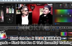 FCPX 10.2 全面训练教程 Lynda – Final Cut Pro X 10.2 Essential Training